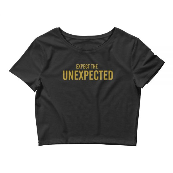 Expect the unexpected crop top shirt