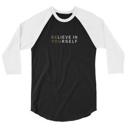 positive vibe quote Believe In Yourself T-shirt