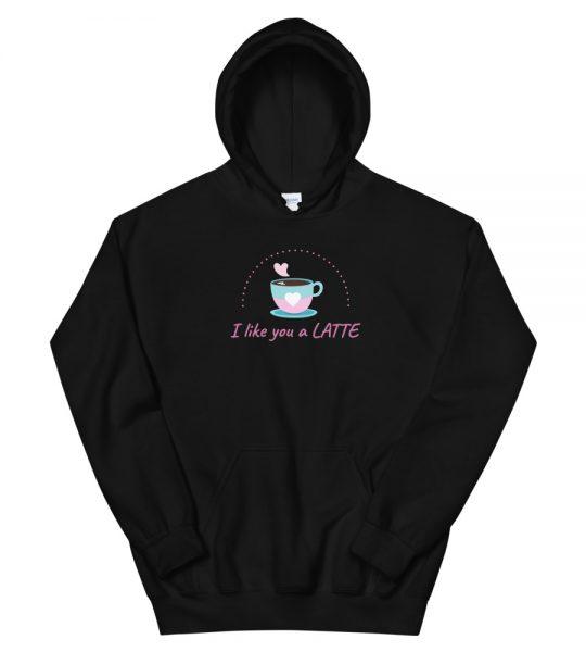 I Like You a Latte Women's Hoodie