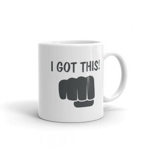 I Got This Coffee or Tea Mug